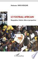Le football africain Couverture du livre