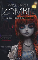 Once upon a zombie. Il signore del male