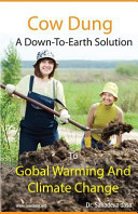Cow Dung   A Down To  Earth Solution to Global Warming and Climate Change