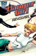 Danger Girl Revolver 3
