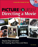 Picture Yourself Directing a Movie