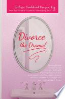 Divorce the Drama