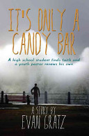 It s Only a Candy Bar