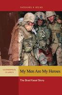 My Men are My Heroes