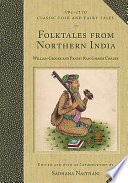 Folktales from Northern India By Translators William Crooke And Pandit Ram Gharib