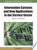 Information Systems and New Applications in the Service Sector  Models and Methods