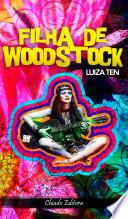 Filha de Woodstock