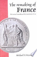 The Remaking of France