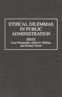 Ethical Dilemmas in Public Administration
