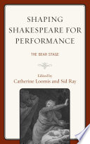 Shaping Shakespeare For Performance book