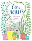 Ella WHO