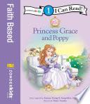 Princess Grace and Poppy