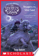 Voyagers of the Silver Sand  The Secrets of Droon  Special Edition  3