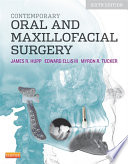 Contemporary Oral and Maxillofacial Surgery   E Book