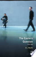 The Eastern Question 1774 1923