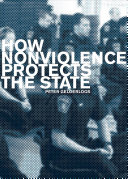 How Nonviolence Protects the State Has Enjoyed Near Universal Acceptance By The