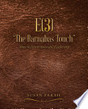 """E(3) """"The Barnabas Touch"""" : go further than you ever have..."""