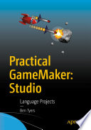 Practical GameMaker  Studio