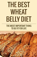 The Best Wheat Belly Diet