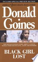 Black Girl Lost : selling drugs in inner-city los angeles,...