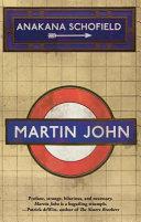Martin John by Anakana Schofield