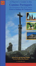 Pilgrim s Guide to the Camino Portugues
