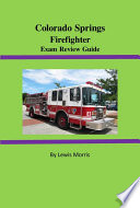 Colorado Springs Firefighter Exam Review Guide