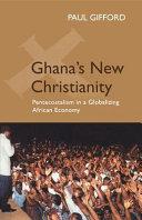 Ghana's New Christianity