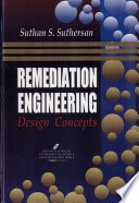 Remediation Engineering : as a necessity from a cost...