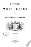 Deutsches Wörterbuch: Bd. A-Biermolke. 1854