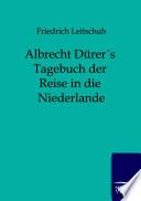 Albrecht Dürers Tagebuch der Reise in die Niederlande