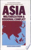 Asia  Militarization   Regional Conflict