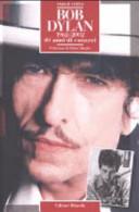 Bob Dylan 1962 2002  40 anni di canzoni