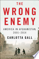 The Wrong Enemy An Enthralling And Largely Firsthand Account Of