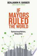 If Mayors Ruled the World