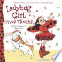 Ladybug Girl Gives Thanks