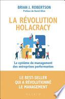 La Révolution Holacracy : a bouleversé mon univers