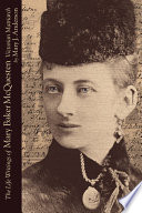 The Life Writings of Mary Baker McQuesten Victorian Matriarch