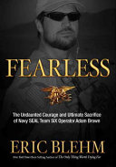 Fearless : brown, a man whose heroism and devotion...