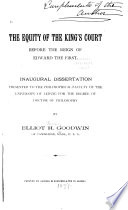 The Equity of the King s Court Before the Reign of Edward the First     Book PDF