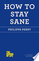 How to Stay Sane Book PDF