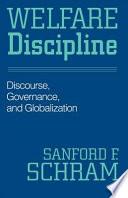 Welfare Discipline