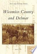 Wicomico County And Delmar In Vintage Postcards