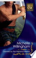 Claimed by the Highland Warrior  Mills   Boon Historical   The MacKinloch Clan  Book 1