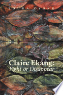 Claire Ekang  Fight or Disappear