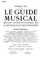 Le Guide Musical Revue Internationale de la Musique Et de Theâtres Lyriques
