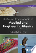 Illustrated Encyclopedia of Applied and Engineering Physics  Three Volume Set