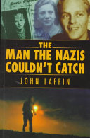 The Man the Nazis Couldn t Catch