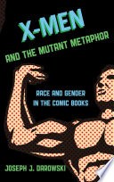 X Men And The Mutant Metaphor
