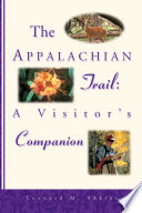 The Appalachian Trail Visitor s Companion